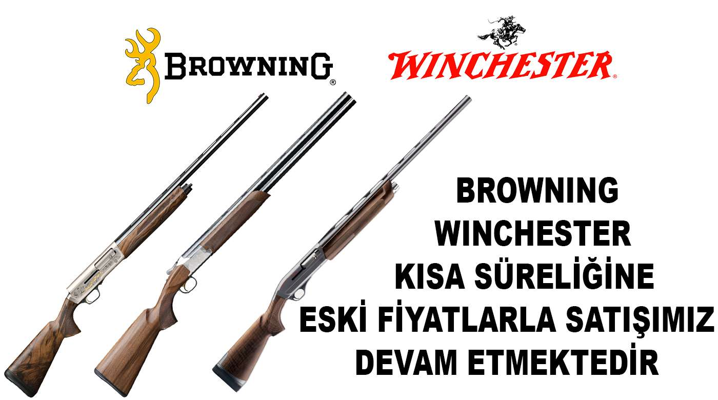 BROWNİNG ve WİNCHESTER FİYAT